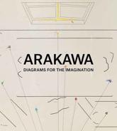 Arakawa - Diagrams for the Imagination