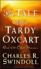 The Tale of the Tardy Oxcart and 1,501 Other Stories