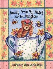Honey from My Heart for You, Daughter