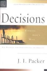 Decisions - Finding God's Will