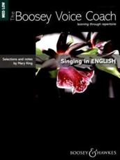 The Boosey Voice Coach: Singing in English Medium/Low Voice