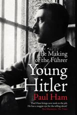 Young Hitler: The Making of the Fuhrer