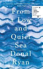 From the Low and Quiet Sea