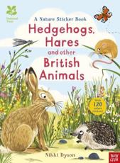 Hedgehogs and Other British Animals