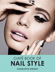 The Ciate Book of Nail Styling