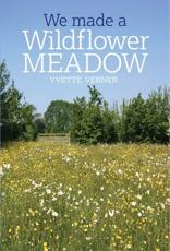 We Made a Wildflower Meadow
