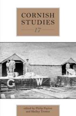 Cornish Studies Volume 17