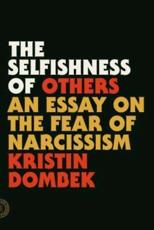 ISBN: 9780865478237 - The Selfishness of Others