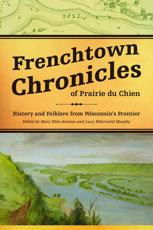 Frenchtown Chronicles of Prairie Du Chien