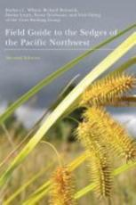 Field Guide to the Sedges of the Pacific Northwest