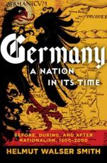 Germany, a Nation in Its Time