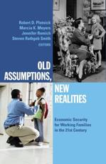Old Assumptions, New Realities