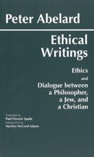 Abelard: Ethical Writings