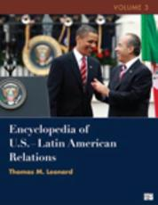 Encyclopedia of U.S.-Latin American Relations