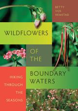 Wildflowers of the Boundary Waters