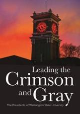 Leading the Crimson and Gray