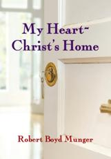 My Heart--Christ's Home