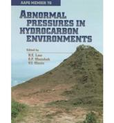 Abnormal Pressures in Hydrocarbon Environments