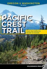 Pacific Crest Trail. Oregon & Washington (From the California Border to the Canadian Border