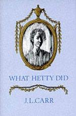 What Hetty Did, or, Life and Letters