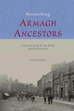 Researching Armagh Ancestors