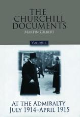 The Churchill Documents, Volume 6 Volume 6