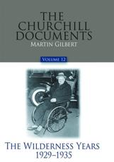 The Churchill Documents, Volume 12 Volume 12
