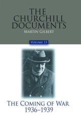 The Churchill Documents, Volume 13 Volume 13