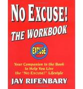 No Excuse! Workbook