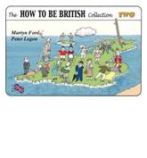 The How to Be British Collection Two