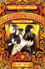 Buffalo Springfield - Richie Furay, John Einarson