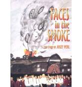 Faces in the Smoke