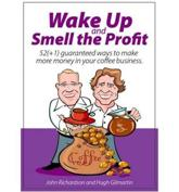 Wake Up and Smell the Profit
