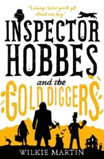 Inspector Hobbes and the gold diggers