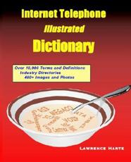 Internet Telephone Illustrated Dictionary