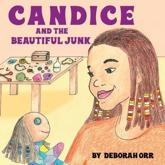 Candice and the Beautiful Junk