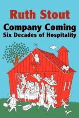 Company Coming: Six Decades of Hospitality