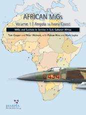 African MiGs Vol. 1: Angola to Ivory Coast