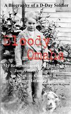Bloody Omaha - My Remembrances of That Day