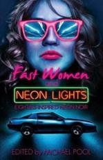 Fast Women and Neon Lights