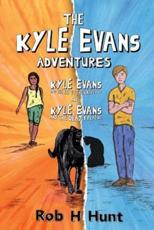 The Kyle Evans Adventures: Kyle Evans and the Key to the Universe, Kyle Evans and the Deadly Plague
