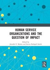 Human Service Organizations and the Question of Impact