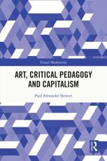 Art, Critical Pedagogy and Capitalism