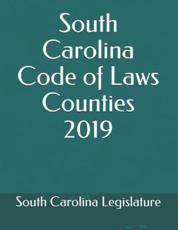 South Carolina Code of Laws Counties 2019
