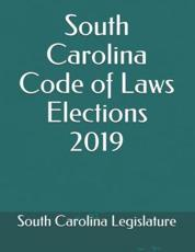 South Carolina Code of Laws Elections 2019