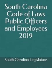 South Carolina Code of Laws Public Officers and Employees 2019