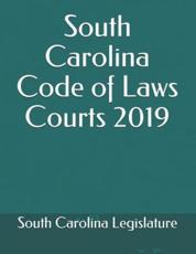 South Carolina Code of Laws Courts 2019