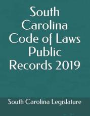 South Carolina Code of Laws Public Records 2019