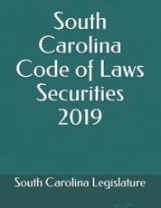 South Carolina Code of Laws Securities 2019