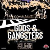 Gods & Gangsters